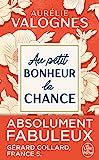Au petit bonheur la chance - Le Livre de Poche - 06/03/2019