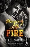 Playing with fire - Après le succès des sagas SINNERS et ALL SAINTS HIGH, L. J. Shen est de retour !