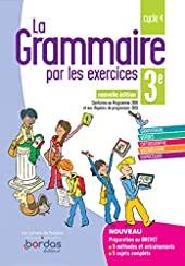 La Grammaire par les exercices 3e 2019 - Cahier de l'élève - Cahier d'exercices - Edition 2019 de Joëlle Paul