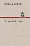 Psychologie des foules - Tredition Classics - 22/11/2012