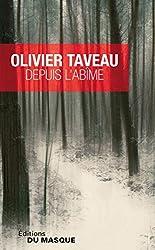 Depuis l'abîme d'Olivier Taveau