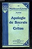 APOLOGIE DE SOCRATE- CRITON - FAYARD ET CIE