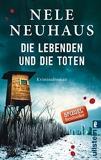Die Lebenden Und Die Toten (German Edition) by Nele Neuhaus (2015-07-11) - Verlag Ullstein - 11/07/2015