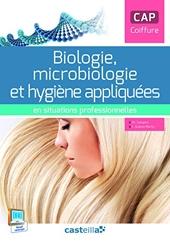 Biologie, microbiologie et hygiène appliquées en situations professionnelles CAP coiffure (2015) - Pochette élève de Philippe Campart
