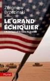 Le Grand Echiquier (French Edition) by Zbigniew Brzezinski (2011-03-04) - Pluriel - 04/03/2011