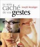 Le Sens caché de vos gestes - First Editions - 06/11/2002