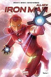 All-new Iron-Man - Tome 01 de Brian Michael Bendis