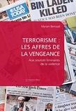 Terrorisme - Les affres de la vengeance: Aux sources liminaires de la violence