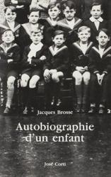 Autobiographie d'un enfant de Jacques Brosse