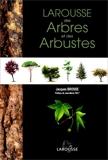 Larousse des arbres et des arbustes - Larousse - 26/10/1998