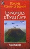 Les prophéties d'Edgar Cayce pour la fin du siècle de Dorothée Koechlin de Bizemont ( 11 mai 2000 ) - J'ai lu (11 mai 2000) - 11/05/2000