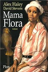 Mama Flora d'Alex Haley