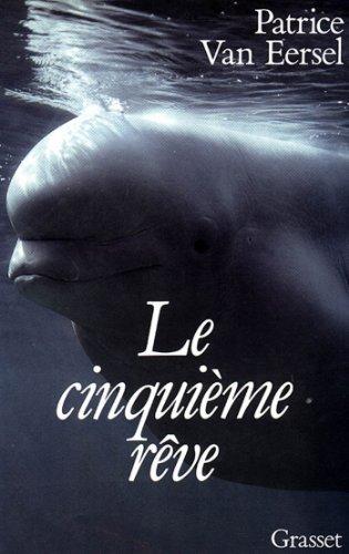 Le cinquième rêve (essai français) - Format Kindle - 7,49 €