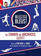 Le cahier de vacances Allez les bleus de Daniel Berlion