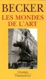 Les Mondes de l'art - Flammarion - 01/03/2006