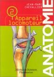 Anatomie, tome 2 - L'appareil locomoteur