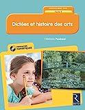 Dictées et histoire des arts - Cycle 3 (+ CD-ROM)