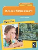 Dictées et histoire des arts - Cycle 3 (+ CD-ROM) - Retz - 31/08/2018