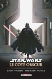 Star Wars, Le Côté Obscur Tome 12 - Dark Vador Mission Fatale