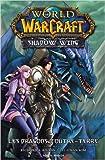 World of Warcraft - Shadow Wing Vol.1 de A.Knaak Richard ( 18 mai 2011 ) - Soleil (18 mai 2011) - 18/05/2011