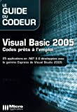 Visual Basic 2005 - Codes prêts à l'emploi