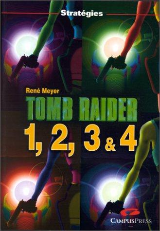 Tomb Raider 1, 2, 3 et 4