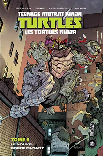 Les Tortues Ninja - TMNT, T6