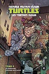 Les Tortues Ninja - TMNT, T6 - Le Nouvel Ordre mutant de Kevin Eastman