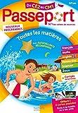 Passeport Toutes les matières du CE2 au CM1 - Toutes les matières du CE2 au CM1 - 8/9 ans - Hachette Éducation - 09/05/2019