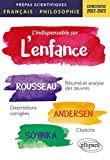 L'indispensable sur l'enfance - Epreuve de français/philosophie prépas scientifiques