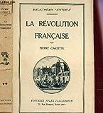 LA REVOLUTION FRANCAISE / BIBLIOTHEQUE
