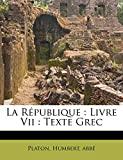 La République - Livre VII: texte grec - Nabu Press - 28/10/2010