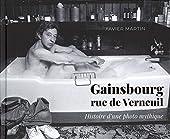 Gainsbourg - Rue de Verneuil de Xavier Martin
