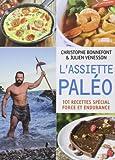 L'assiette paléo de Christophe Bonnefont (26 février 2015) Broché - 26/02/2015