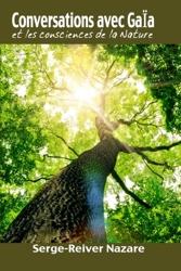 Conversations avec Gaia - Et les consciences de la nature de Serge Reiver Nazare