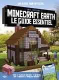 Minecraft Earth, le guide essentiel - Le guide essentiel - Guide de jeux vidéo - Dès 8 ans