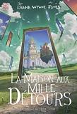 La Maison aux mille détours - La trilogie de Hurle 3