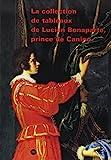 collection tableaux bonaparte - COLLECTION DE TABLEAUX DE LUCIEN BONAPARTE PRINCE DE CANINO