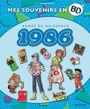 Mes souvenirs en BD - 1986
