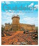 Guédelon, une aventure médiévale contemporaine