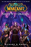 World of Warcraft - Night of the Dragon by Knaak, Richard A. (2008) Paperback