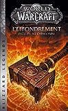 World of Warcraft - L'Effondrement (NED) - Panini - 07/11/2018