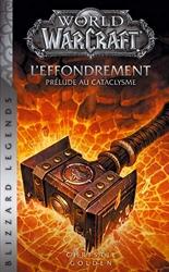 World of Warcraft - L'Effondrement (NED) de Christie Golden