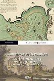 Commerce et Révolution - Les négociants dauphinois entre l'Europe et les Antilles (années 1770-années 1820)