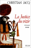Le Juge d'Egypte, tome 3 - La Justice du vizir - Plon - 01/04/1994