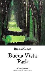 Buena Vista Park de Renaud Camus