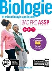 Biologie et microbiologie appliquées 2de, 1re, Tle Bac Pro ASSP (2019) - Pochette élève - En structure et à domicile (2019) de Julie Coste