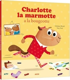 Charlotte La Marmotte A La Bougeotte