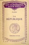 La république - Les Belles Lettres