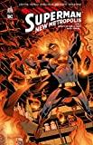 Superman - New Metropolis - Tome 2